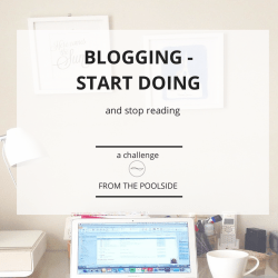 A 30 days challenge to stop reading about blogging to focus on Doing instead on your blog. Join me, Stéphanie @ http://Fromthepoolside.com and create your own list of 30 things to do on your blog to feel a sense of achievement.