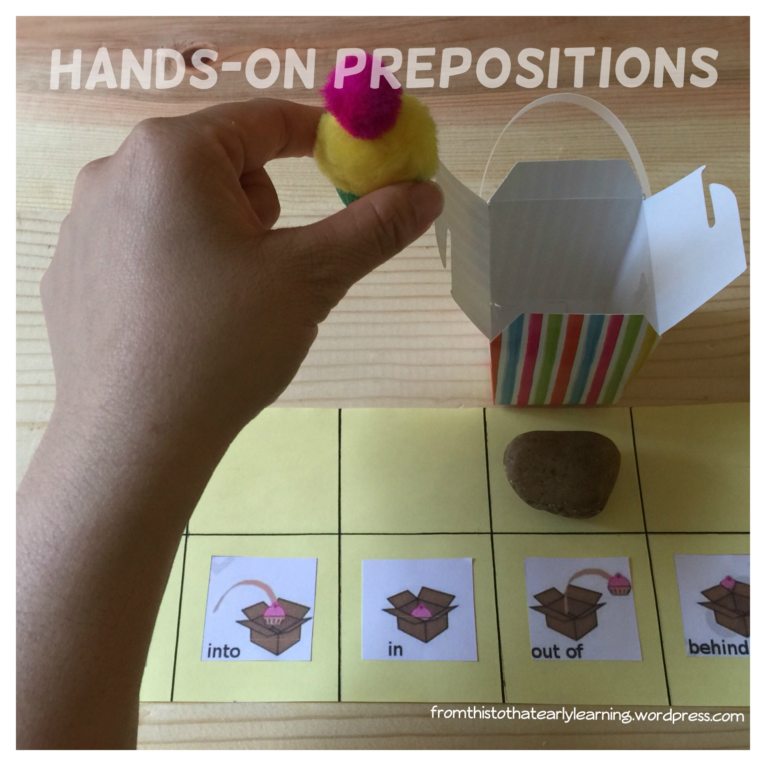 Hands On Cup Cake Prepositions Part 2 From This To That