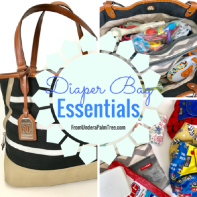 Diaper Bag Essentials by From Under a Palm Tree