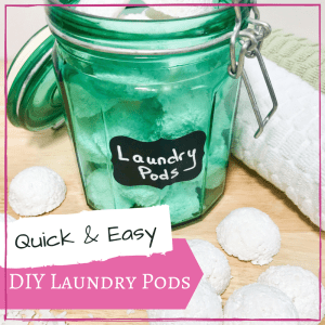 Quick and Easy DIY Laundry Pods