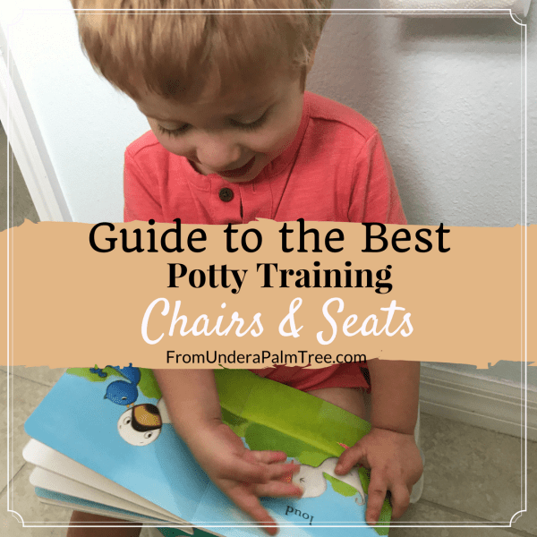 potty training | potty training tools | potty chairs | best potty chairs | best potty seats | best potty training chairs | best potty training seats | what is the best potty training chair to buy | how to potty train in a weekend | how to potty train my toddler | potty training essentials | essentials for potty training | how to potty train fast | travel potty chairs | travel potty seats | what potty training chair should I buy |