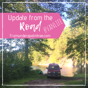 Update From The Road