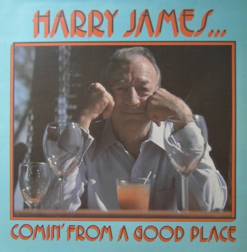 Vinyl Review: Harry James. Comin' From A Good Place - Sheffield Lab 6