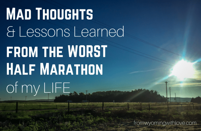 mad-thoughts-and-lessons-learned-from-the-worst-half-marathon-of-my-life