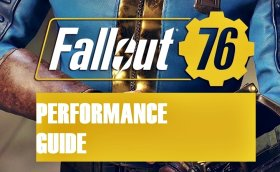 Fallout 76 Performance Guide – Fix Lag, Fps Drops and