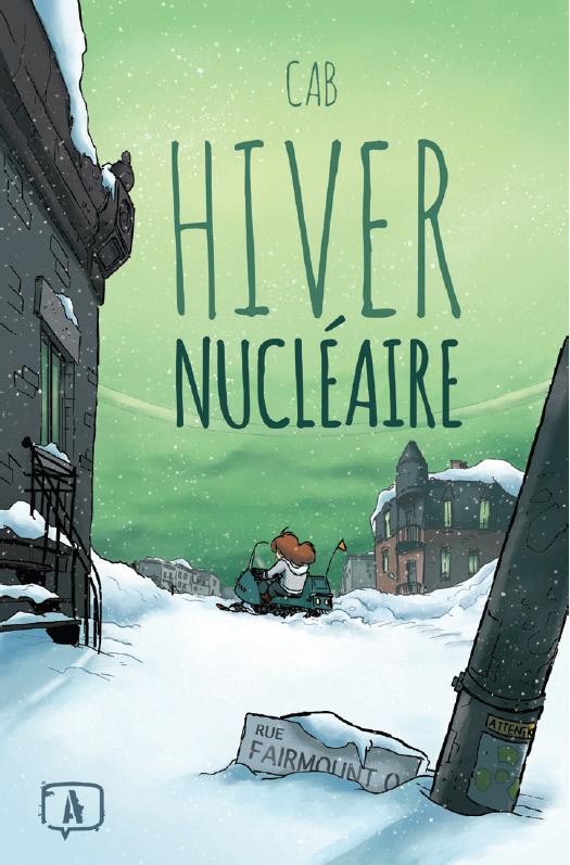 Hiver nucléaire, T.1