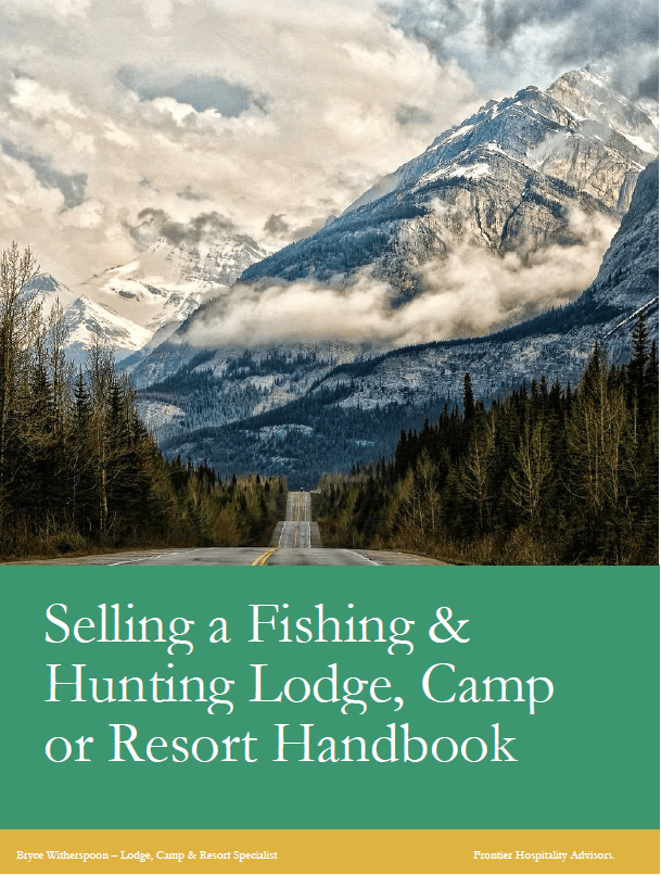 Selling a fishing & hunting lodge, camp or resort handbook
