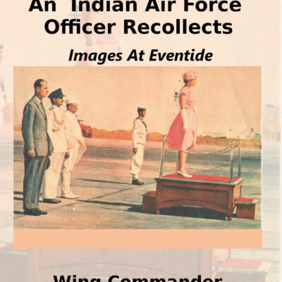 An Indian Air Force Office Recollects