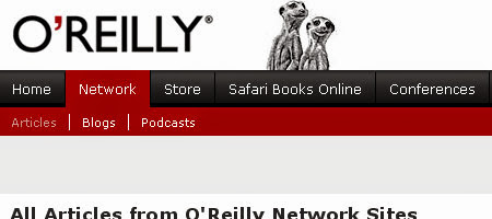 O'Reilly Network was built by O'Reilly Media