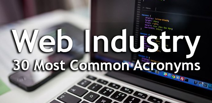 Web Industry 30 most common acronyms