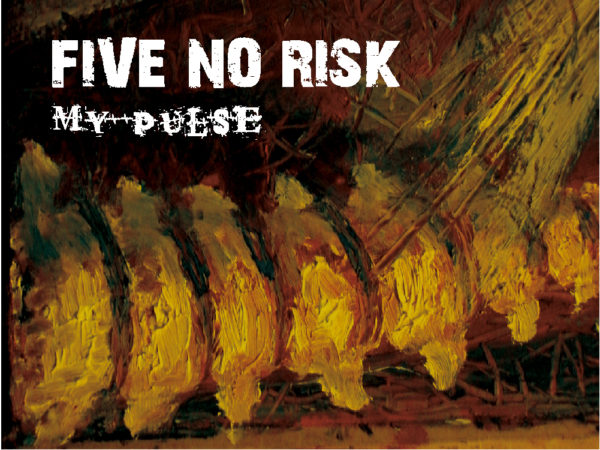 five no risk 1st album my pulse ジャケット写真