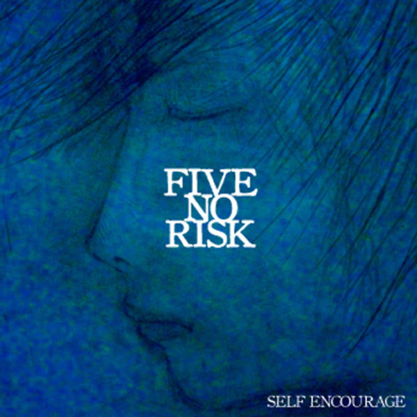 five no risk self encourage ジャケット画像