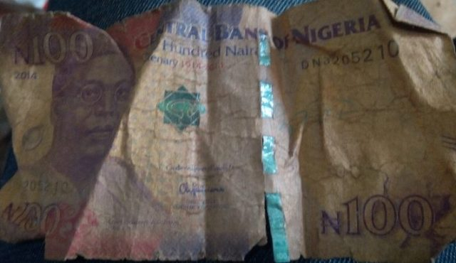 Dirty N100 One hundred naira
