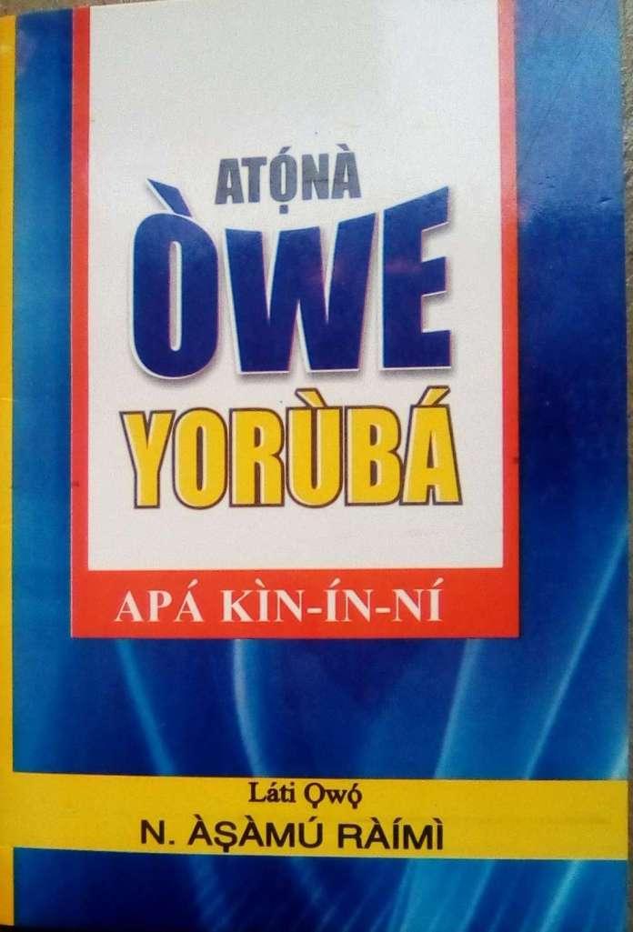BOOK REVIEW: Keeping Yoruba language alive with 'Atona Owe Yoruba'