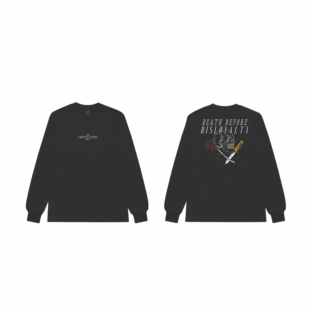 Image of the Frontrvnners Streetwear Death Before Disloyalty Long Sleeve T Shirt