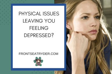 Stop Physical Issues from Leaving You Feeling Depressed!