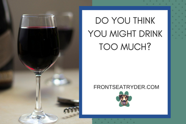 Do You Think You Drink Too Much?