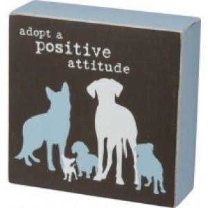 Adopt a Positive Attitude – Box sign