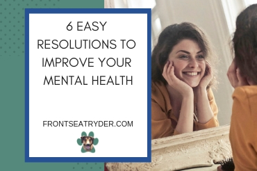 6 Easy Resolutions to Improve Your Mental Health