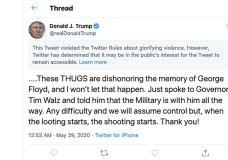 """This image from the Twitter account of President Donald Trump shows a tweet he posted on Friday, May 29, 2020, after protesters in Minneapolis torched a police station, capping three days of violent protests over the death of George Floyd, who pleaded for air as a white police officer knelt on his neck. The tweet drew a warning from Twitter for Trump's rhetoric, with the social media giant saying he had """"violated the Twitter Rules about glorifying violence."""" (Twitter via AP)"""