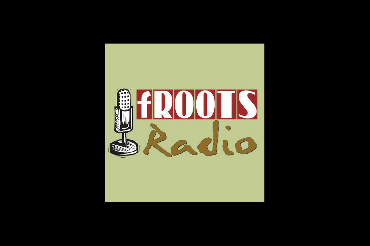 fRoots Radio - July, 2018 - fRoots Magazine