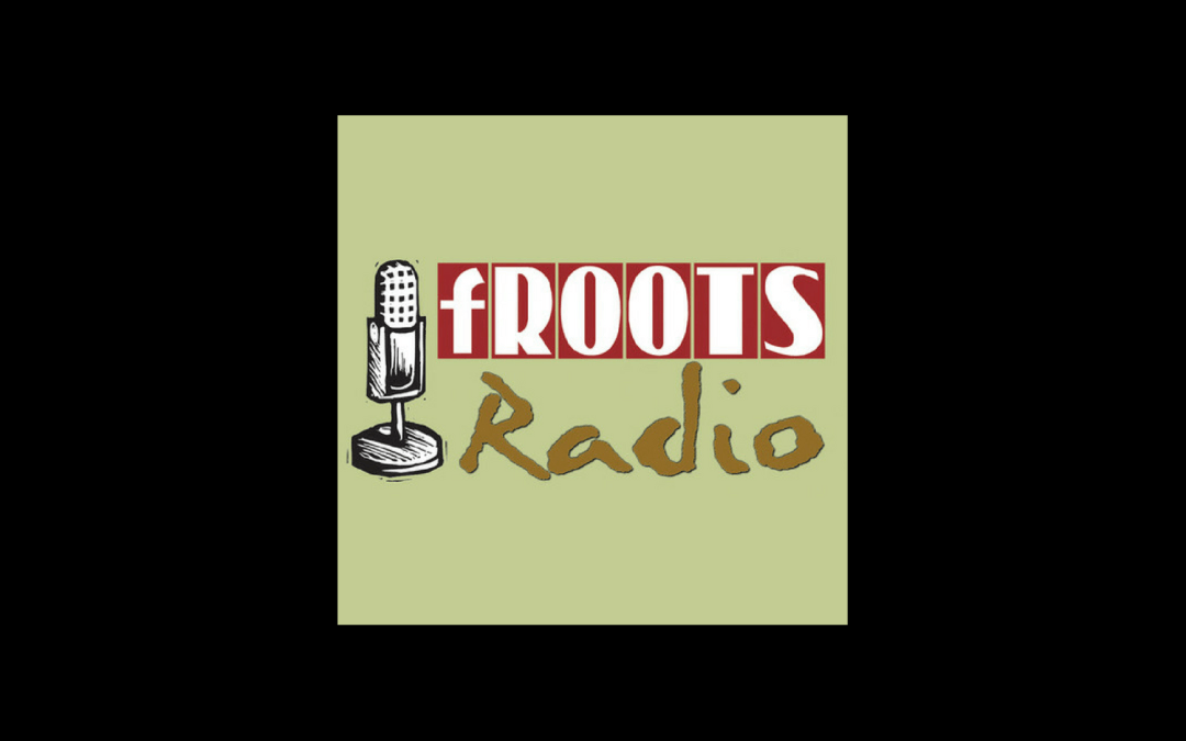 fRoots Radio – August 2019