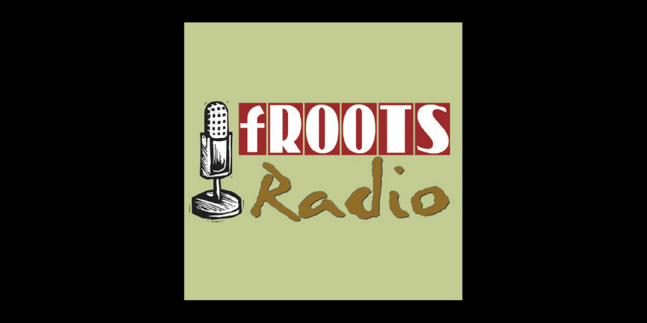 fRoots Radio – September, 2018