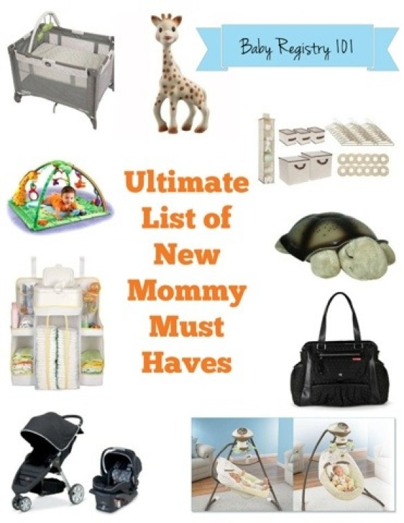 Ultimate List of New Mommy Must Haves www.frostedevents.com Baby Shower Gifts