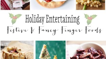 Holiday Entertaining- Festive & Fancy Finger Foods- Christmas Party Food & Appetizer Ideas www.frostedevents.com