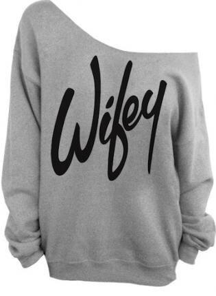 Wifey off shoulder tee, sweatshirt