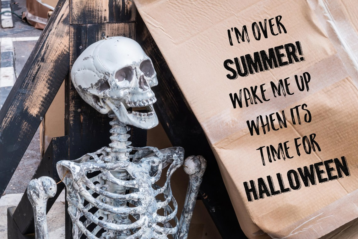 Halloween memes - Funny Halloween pics to share- I'm over summer, wake me up when it's Halloween! via frostedevents.com @frostedevents #halloween #halloweenmemes