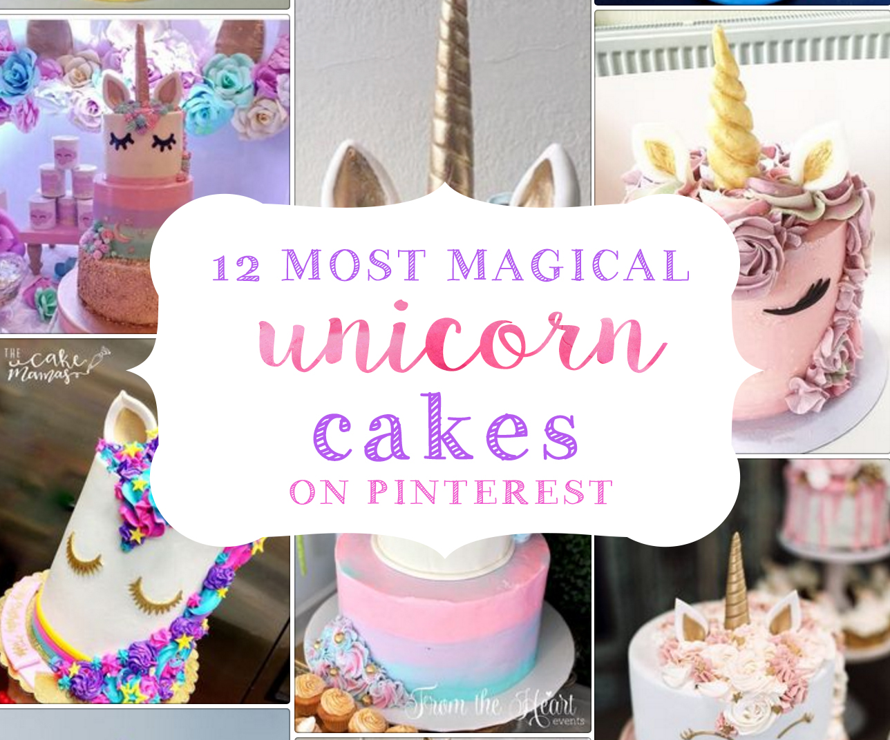 Unicorn Cakes That Will Blow Your Mind Unicorn Birthday Party
