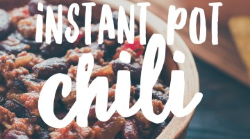 Instant Pot Chili Recipe- Comfort Food Meals I Love to Make via Misty Nelson, blogger @frostedevents