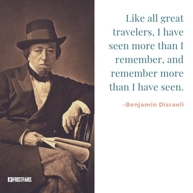 a popular quote by Benjamin Disraeli, written on a white background besides his portrait photo