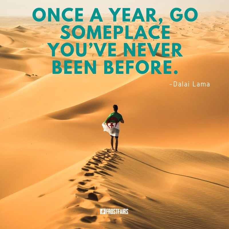 motivational quote by Dalai Lama about going abroad once in a year