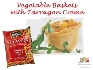 vegetable baskets with tarragon creme recipe