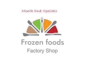 Frozen Foods Month end Specials