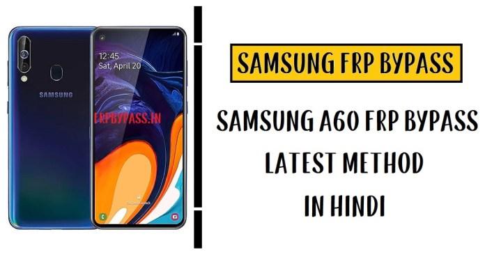 Samsung A60 FRP Bypass - Unlock Google Account (SM-A606)