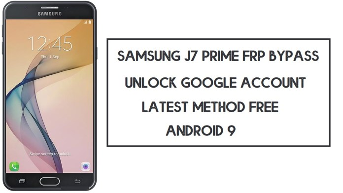 Samsung J7 Prime FRP Bypass (Unlock SM-G610 Google Account) Android 9