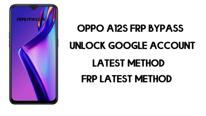 Oppo A12s FRP Bypass (Unlock Google Account) Android 10 | FRP Code