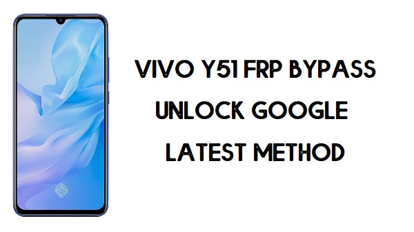 Vivo Y51 FRP Bypass-How To Unlock Google Account | Android 10