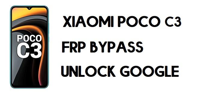 How to Xiaomi Poco C3 FRP Bypass | Unlock Google Verification (MIUI 12)
