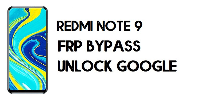 Xiaomi Redmi Note 9 FRP Bypass | Unlock Google Verification (MIUI 12)