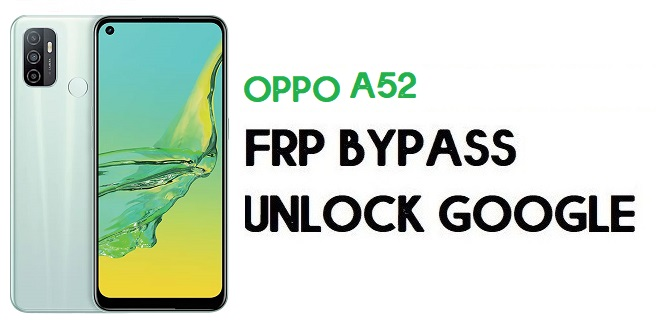Oppo A52 FRP Bypass (Unlock Google Account) Android 10