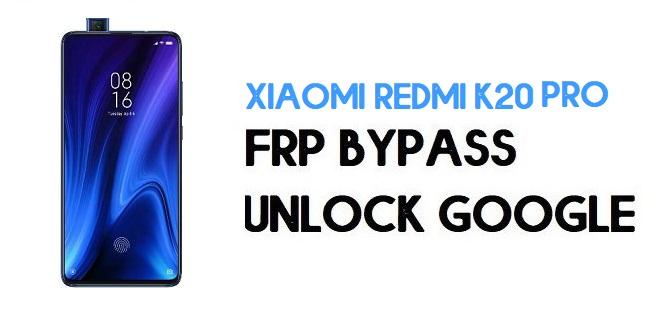 Xiaomi Redmi K20 Pro FRP Bypass | Unlock Google Verification (MIUI 12)