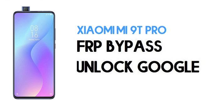 Xiaomi Mi 9T Pro FRP Bypass | Unlock Google Verification (MIUI 12)