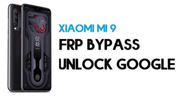 Xiaomi Mi 9 FRP Bypass | Unlock Google Verification (MIUI 12)