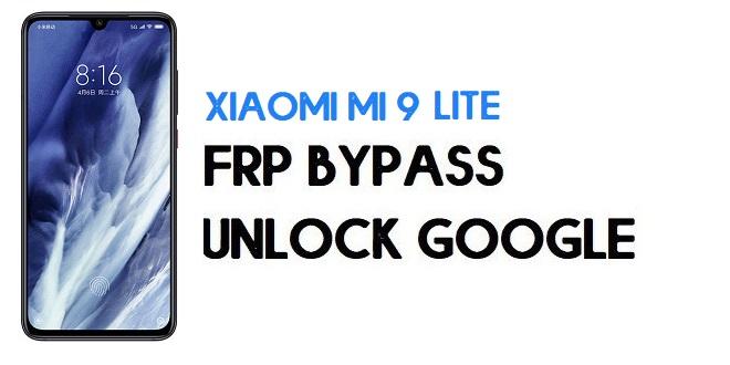 Xiaomi Mi 9 Lite FRP Bypass | Unlock Google Verification (MIUI 12)