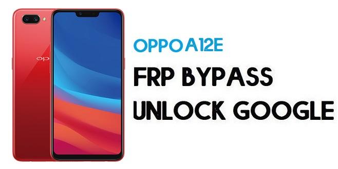 Oppo A12e (CPH1853) FRP Bypass (Unlock Google) Android 8.1 | Code