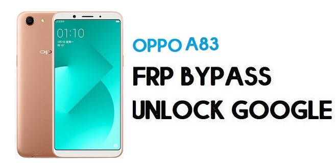 Oppo A83 (CPH1729) FRP Bypass (Unlock Google) Android 7| Emergency Code